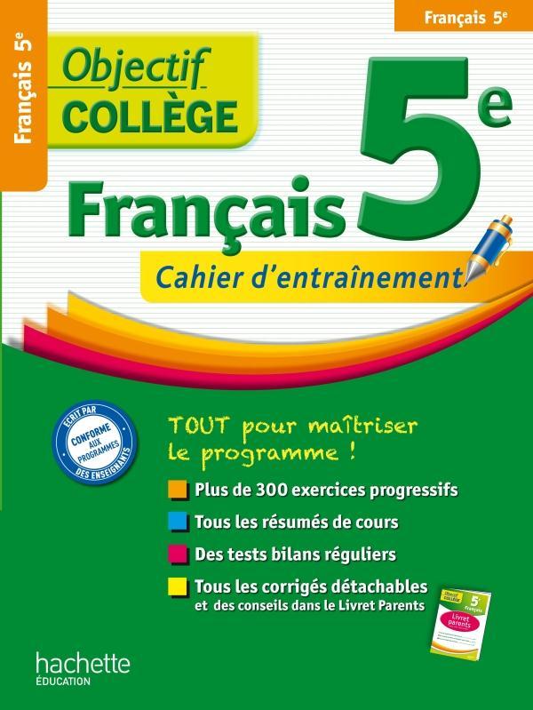OBJECTIF COLLEGE ; français ; 5ème