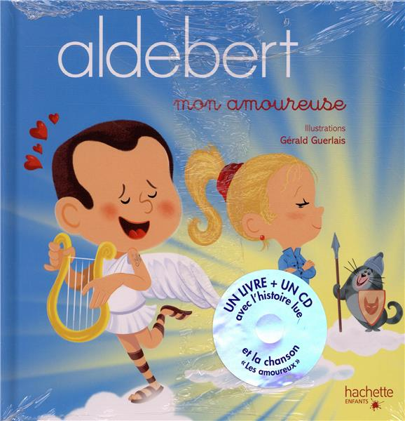 ALDEBERT - MON AMOUREUSE  LIVRE CD ALDEBERT/GUERLAIS
