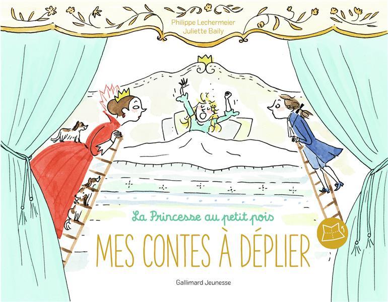 MES CONTES A DEPLIER  -  LA PRINCESSE AU PETIT POIS