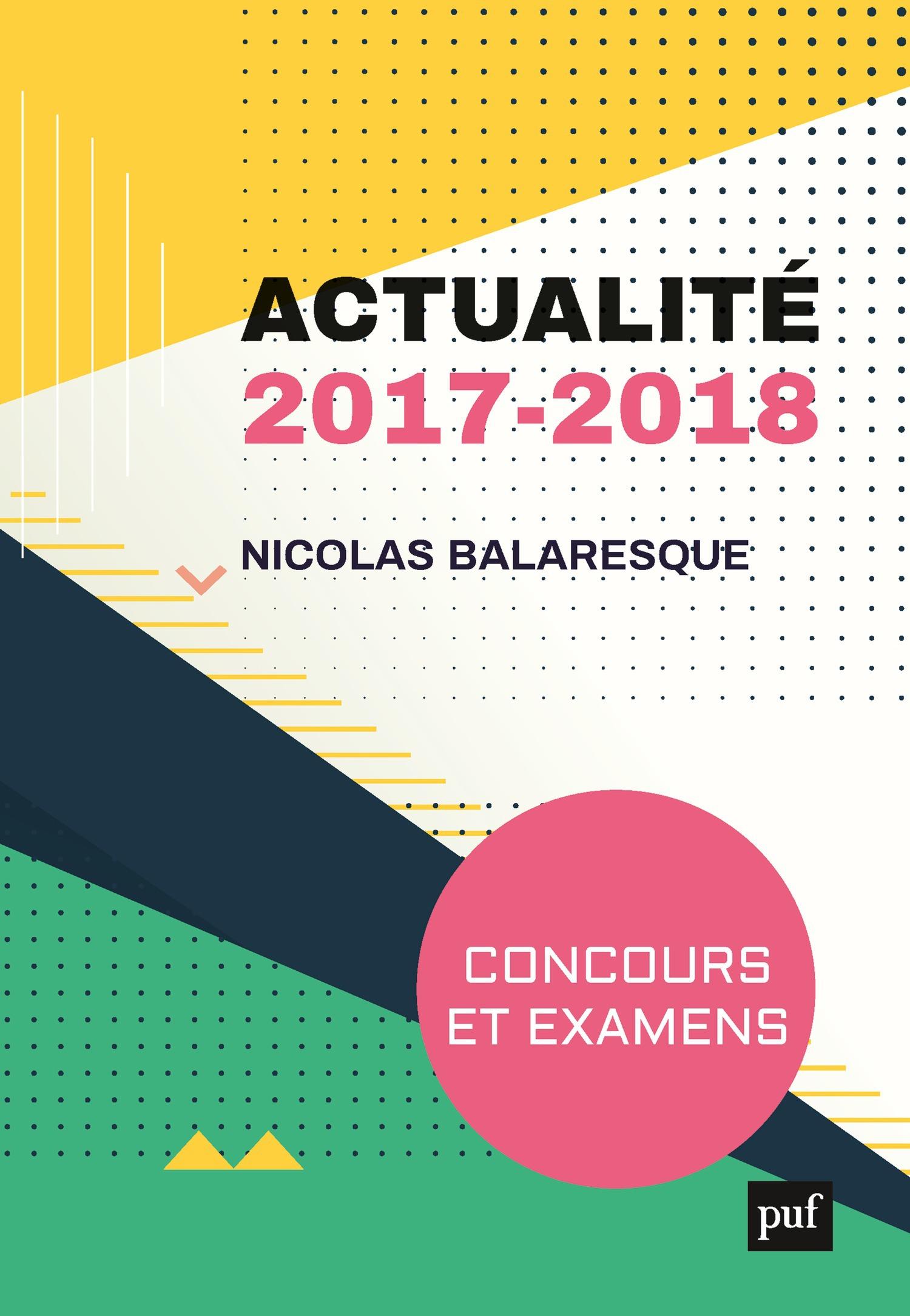 Actualité 2017 ; concours et examens 2018