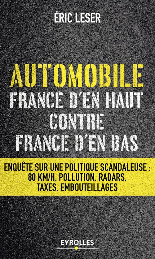 Automobile ; France d'en haut contre France d'en bas