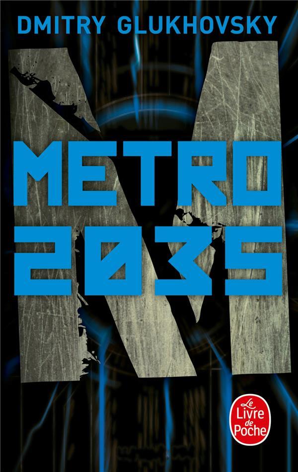METRO 2035 GLUKHOVSKY, DMITRY