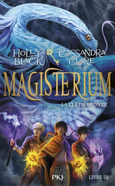 Magisterium T.3 ; la clé de bronze
