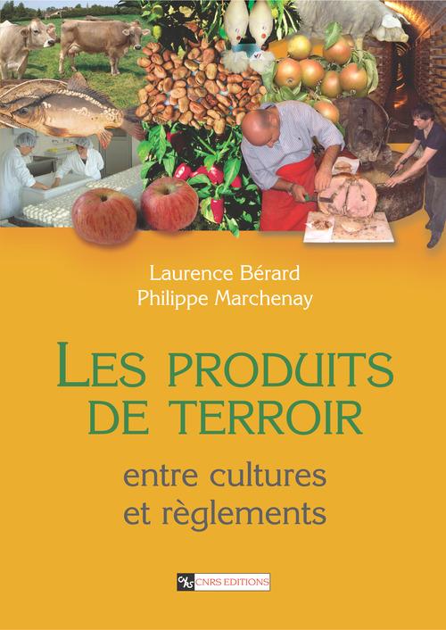 Les produits de terroir entre cultures et règlements
