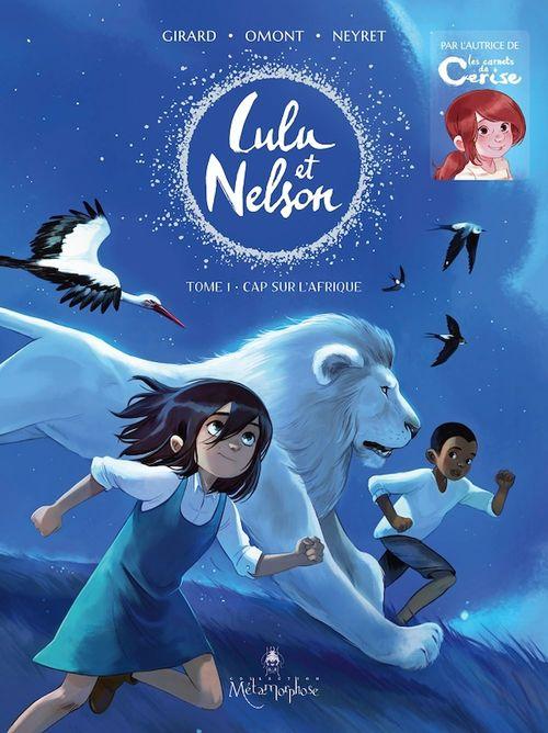 Lulu et Nelson T.1 ; cap sur l'Afrique