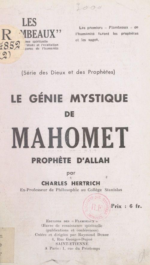 Le génie mystique de Mahomet, prophète d'Allah