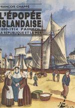 L'épopée islandaise, 1880-1914