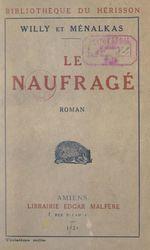Vente EBooks : Le naufragé  - Willy - Ménalkas