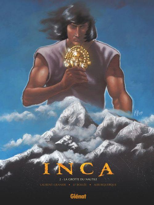 Inca T.2 ; la grotte du Nautile  - Laurent-Frédéric Bollée  - Alberto Jiménez Alburquerque  - Laurent Granier