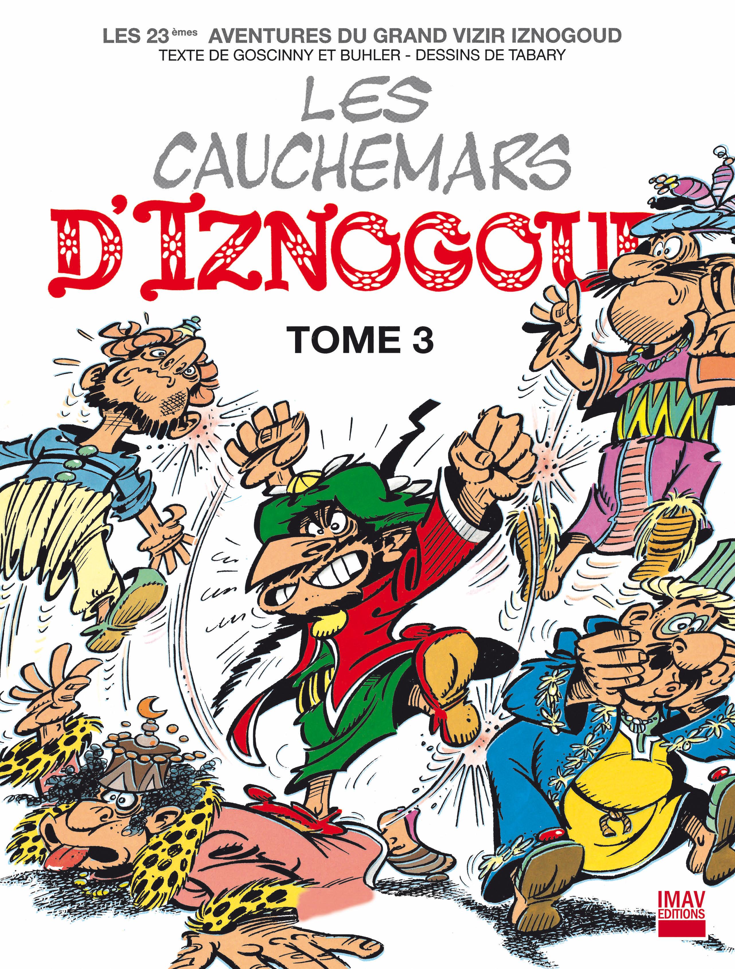 Iznogoud T.23 ; les cauchemars d'Iznogoud t.3
