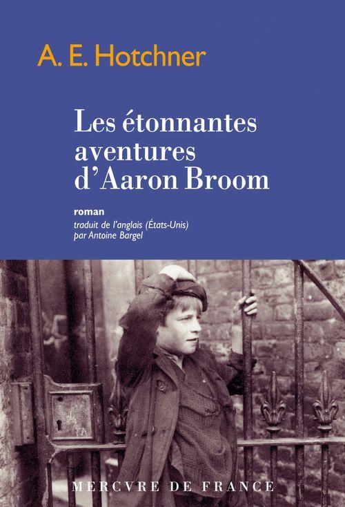 Les étonnantes aventures d´Aaron Broom