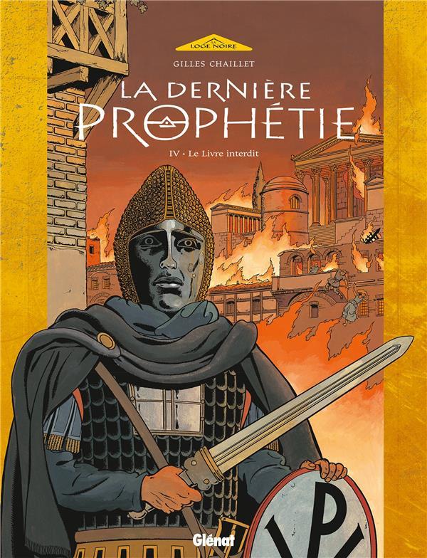 La dernière prophétie t.4 ; le livre maudit