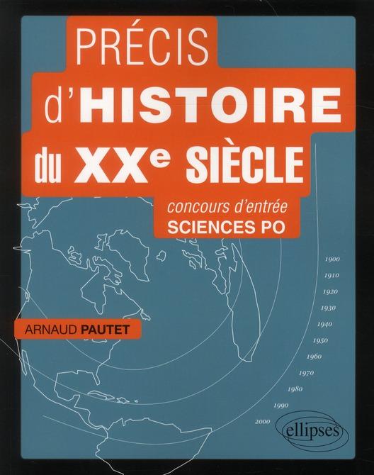 precis d'histoire du xxe siecle pour reussir le concours d'entree a sciences po