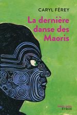 Vente EBooks : La dernière danse des Maoris  - Caryl Férey