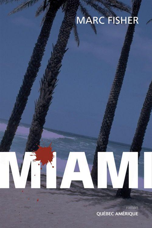 Miami  - Marc FISHER