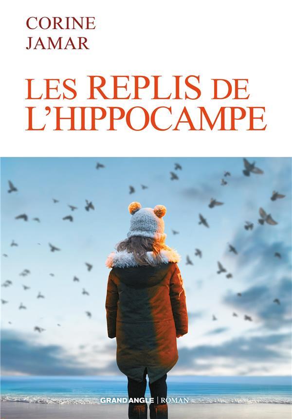 Les replis de l'hippocampe