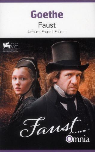 Faust ; Urfaust, Faust I, Faust II