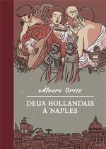 Couverture de Deux Hollandais A Naples
