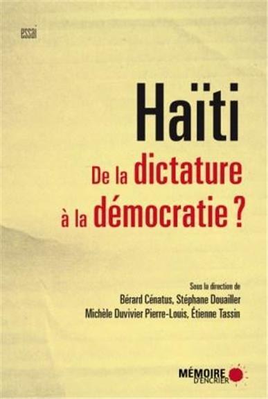 Haïti ; dictature, mémoire, justice
