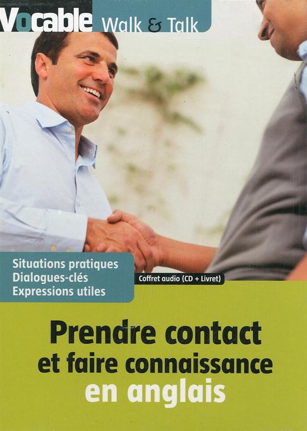 Prendre contact et faire connaissance en anglais