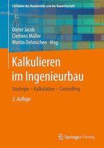 Kalkulieren im Ingenieurbau  - Martin Oehmichen - Clemens Muller - Dieter Jacob