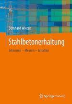 Stahlbetonerhaltung  - Bernhard Wietek