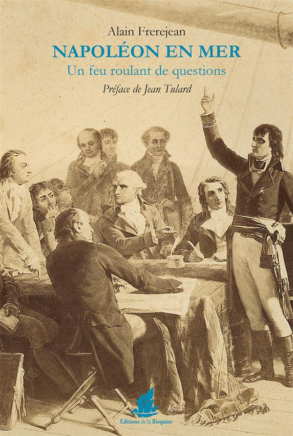 Napoléon en mer ; un feu roulant de questions