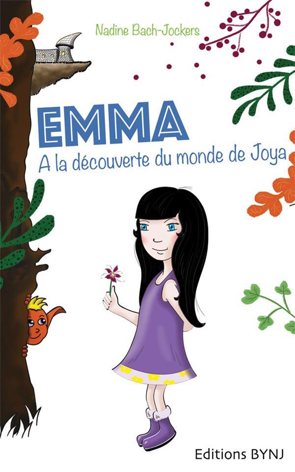 Emma t.1 ; à la découverte du monde de Joya