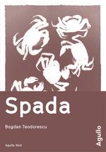 Vente Livre Numérique : Spada  - Bogdan Teodorescu