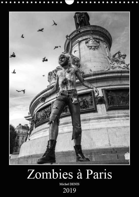 Les zombies a paris (calendrier mural 2019 din a3 vertical) - les zombies defilent dans paris (calen