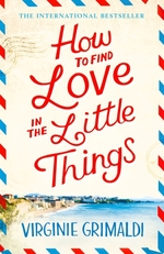 Vente livre : EBooks : How to Find Love in the Little Things  - Virginie Grimaldi