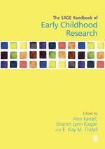 The SAGE Handbook of Early Childhood Research  - Sharon L Kagan - E Kay M Tisdall - Ann Farrell