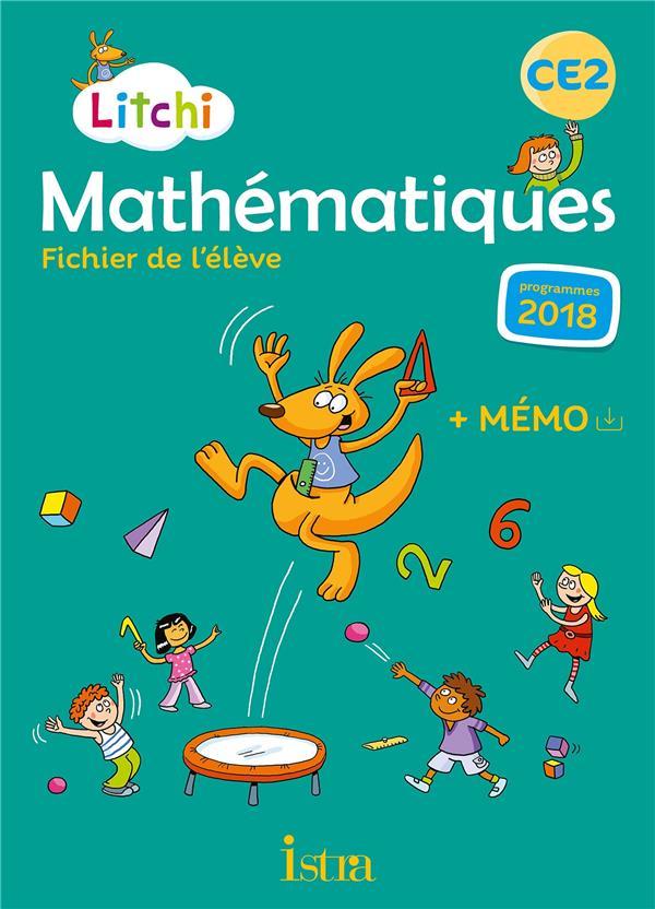 Litchi mathematiques ce2 - fichier eleve + memo - ed. 2020
