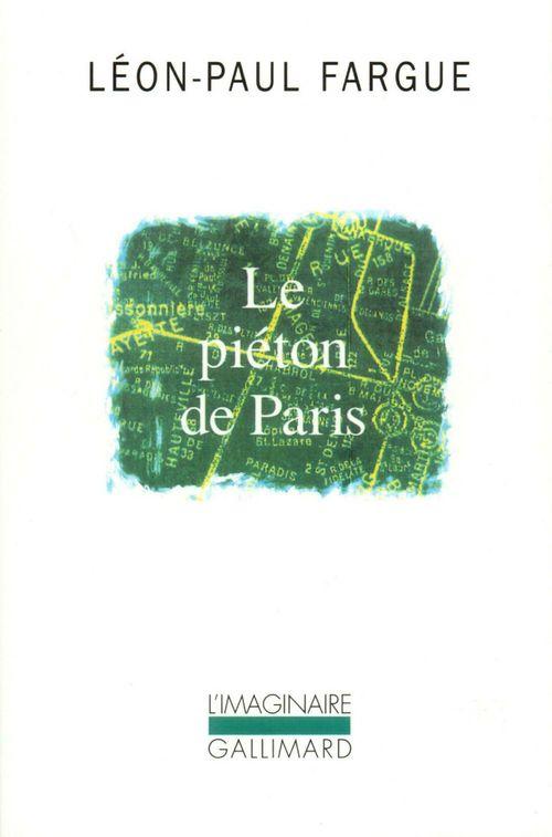 Le piéton de Paris ; d'après Paris