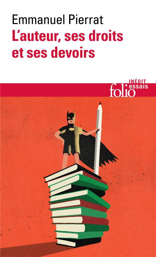 L'AUTEUR, SES DROITS ET SES DEVOIRS