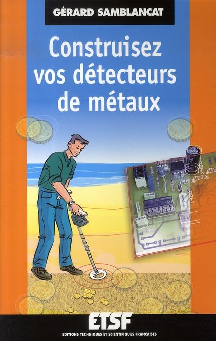 Construisez Vos Detecteurs De Metaux