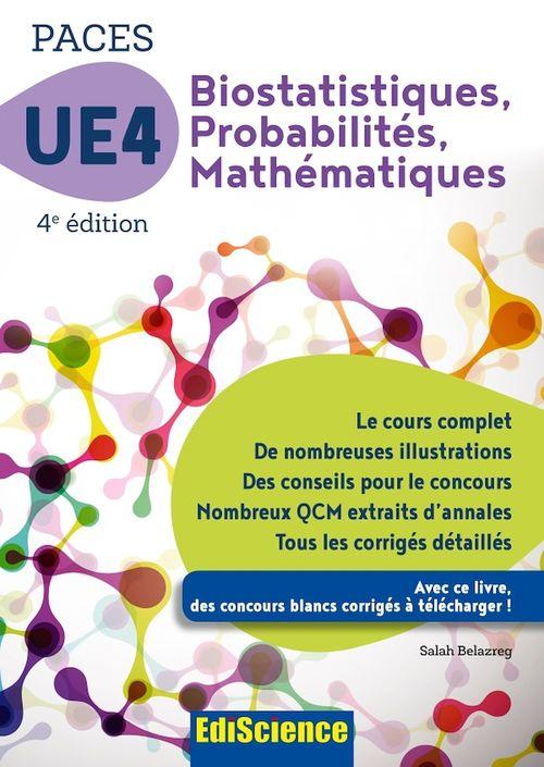 PACES UE 4 Biostatistiques Probabilités Mathématiques - 4e ed.