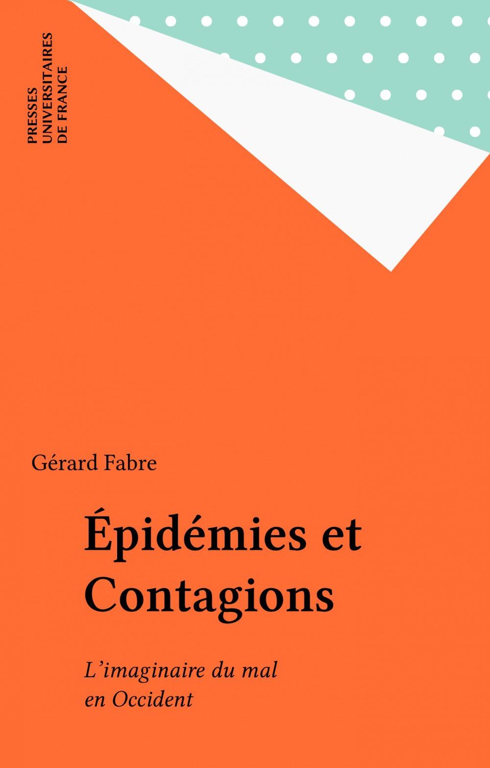 Epidemies et contagions - l'imginaire du mal en occident