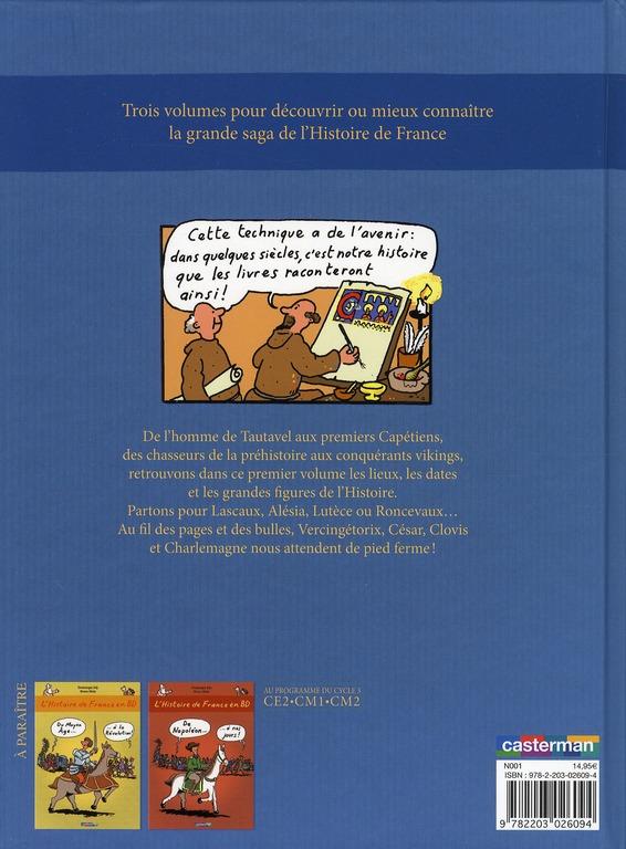 L'Histoire de France en BD ; de la Préhistoire à l'an mil