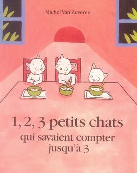 1, 2, 3 petits chats qui savaient compter jusqu'à trois