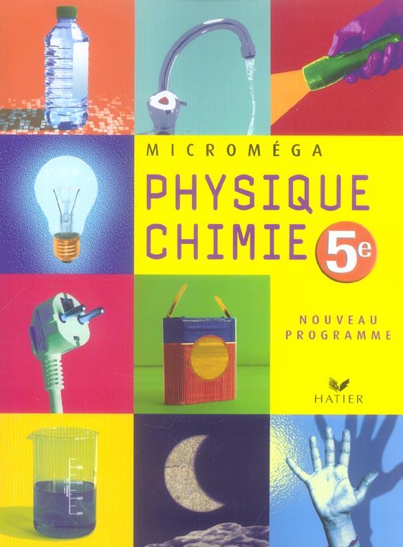 Micromega Physique-Chimie 5e Ed 2006 - Manuel De L'Eleve