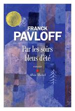 Vente Livre Numérique : Par les soirs bleus d'été  - Franck Pavloff