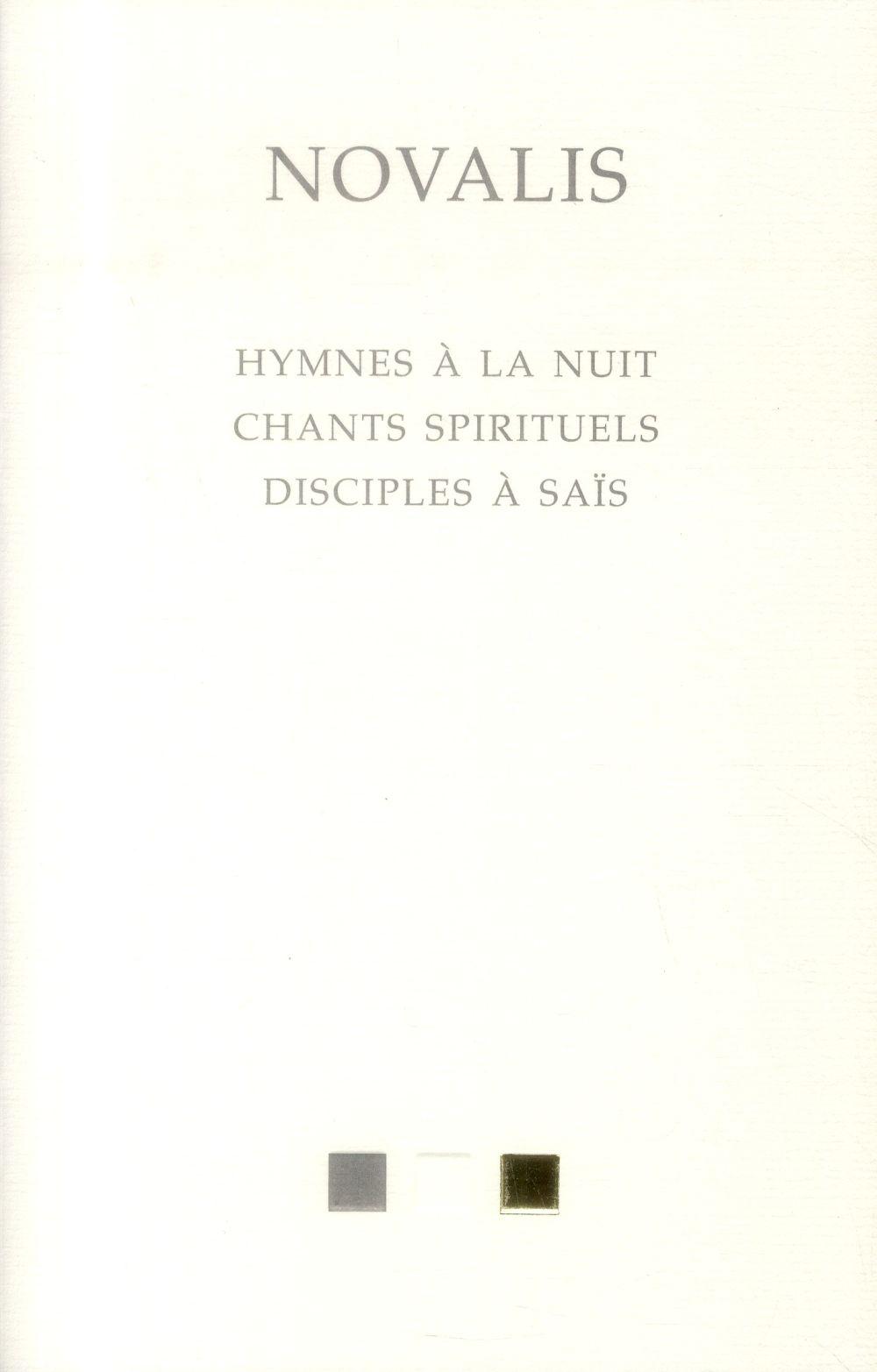 Hymnes à la nuit, chants spirituels, disciples à saïs