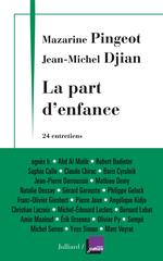 Vente Livre Numérique : La part d'enfance  - Jean-Michel DJIAN - Mazarine Pingeot