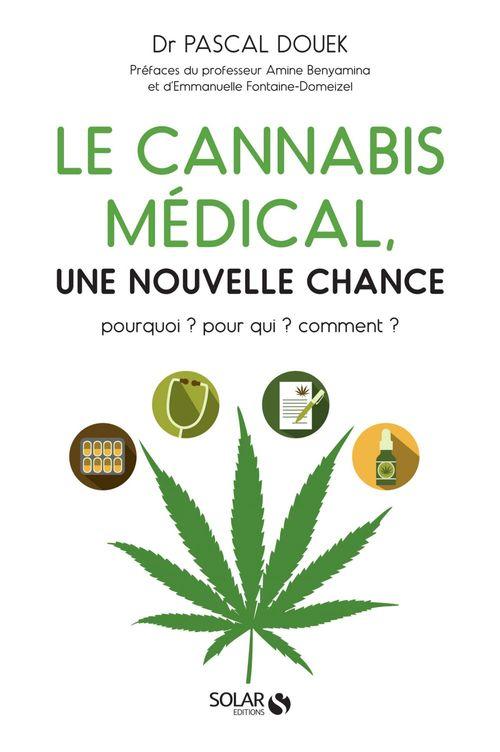 Le cannabis médical, une nouvelle chance