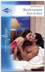 Vente EBooks : Bouleversant face-à-face (Harlequin Azur)  - Trish Morey