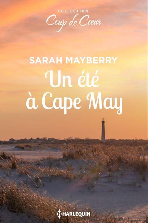 Un été à Cape May  - Sarah Mayberry