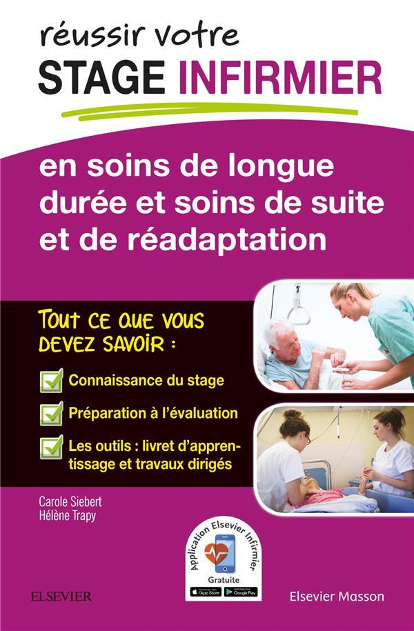 Réussir votre stage infirmier en soins de longue durée et soins de suite et de réadaptation
