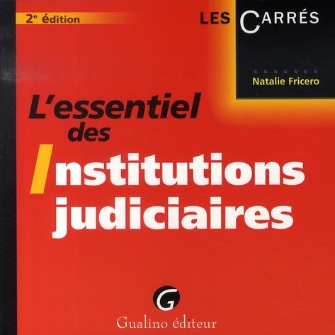 L'essentiel des institutions judiciaires (2e édition)
