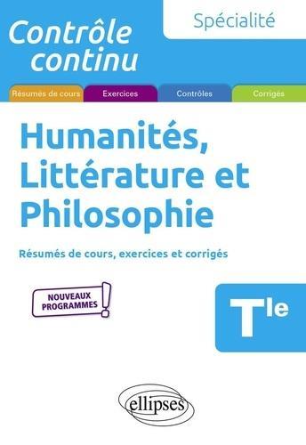 Contrôle continu ; spécialité humanités, littérature et philosophie ; terminale ; nouveaux programmes